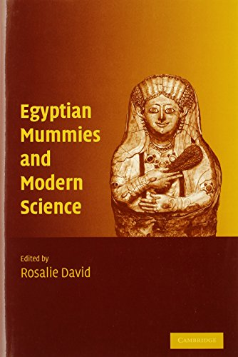 Egyptian Mummies and Modern Science: David, Rosalie
