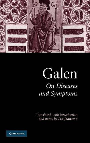 Galen: On Diseases and Symptoms: Galen