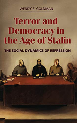 9780521866149: Terror and Democracy in the Age of Stalin: The Social Dynamics of Repression