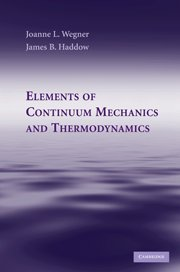9780521866323: Elements of Continuum Mechanics and Thermodynamics