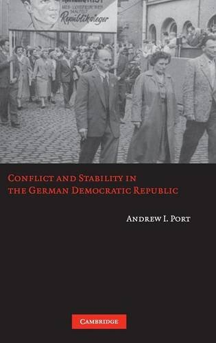 9780521866514: Conflict and Stability in the German Democratic Republic