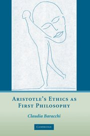 9780521866583: Aristotle's Ethics as First Philosophy