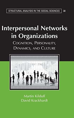 9780521866606: Interpersonal Networks in Organizations: Cognition, Personality, Dynamics, and Culture (Structural Analysis in the Social Sciences)