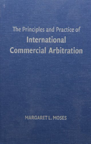 9780521866668: The Principles and Practice of International Commercial Arbitration