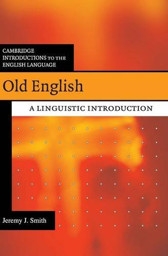 9780521866774: Old English: A Linguistic Introduction (Cambridge Introductions to the English Language)