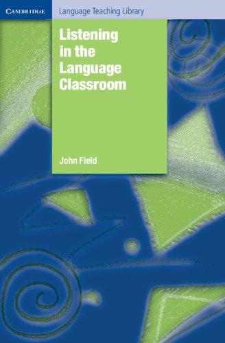 9780521866781: Listening in the Language Classroom (Cambridge Language Teaching Library)