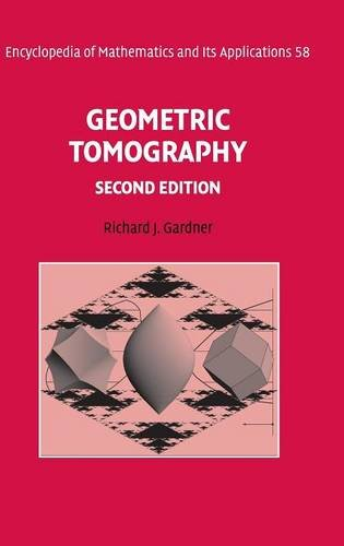 9780521866804: Geometric Tomography (Encyclopedia of Mathematics and its Applications)