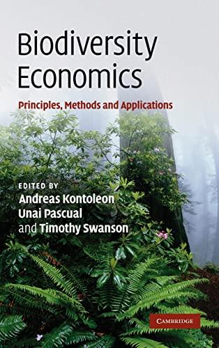 9780521866835: Biodiversity Economics: Principles, Methods and Applications