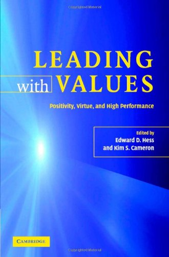 9780521866866: Leading with Values: Positivity, Virtue and High Performance