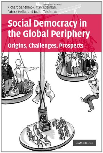 9780521867030: Social Democracy in the Global Periphery: Origins, Challenges, Prospects