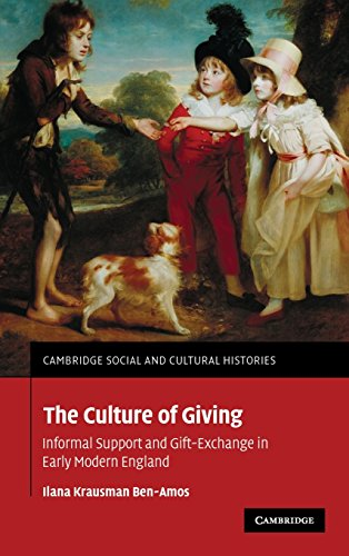 9780521867238: The Culture of Giving: Informal Support and Gift-Exchange in Early Modern England (Cambridge Social and Cultural Histories)