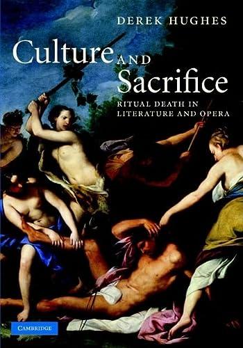 Culture and Sacrifice. Ritual Death in Literature and Opera.: HUGHES, D.,