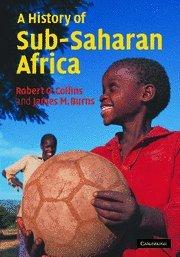 9780521867467: A History of Sub-Saharan Africa