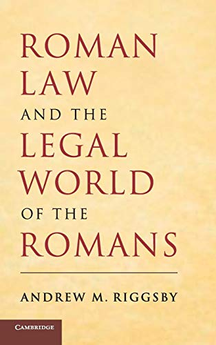 9780521867511: Roman Law and the Legal World of the Romans
