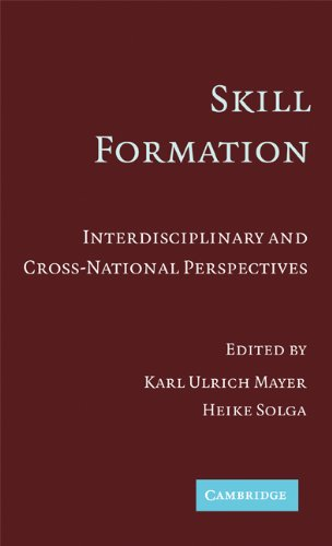 9780521867528: Skill Formation: Interdisciplinary and Cross-National Perspectives
