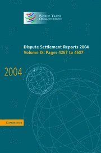 Dispute Settlement Reports (Hardcover): World Trade Organization