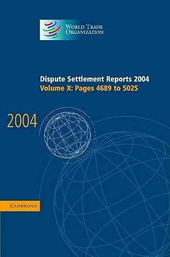 Dispute Settlement Reports 2004 (Hardcover): World Trade Organization