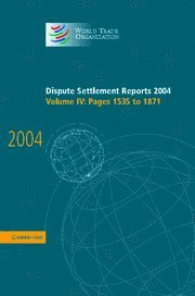 Dispute Settlement Reports 2004 (Hardcover): World Trade Organization