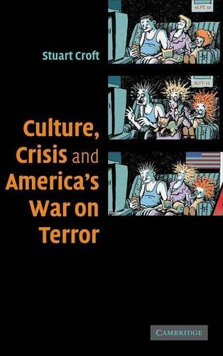 9780521867993: Culture, Crisis and America's War on Terror