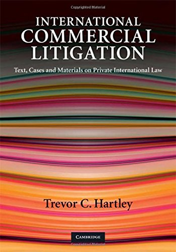9780521868075: International Commercial Litigation: Text, Cases and Materials on Private International Law