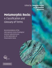 9780521868105: Metamorphic Rocks: A Classification and Glossary of Terms Hardback: Recommendations of the International Union of Geological Sciences Subcommission on the Systematics of Metamorphic Rocks
