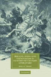 9780521868228: Ireland, India and Nationalism in Nineteenth-Century Literature (Cambridge Studies in Nineteenth-Century Literature and Culture)