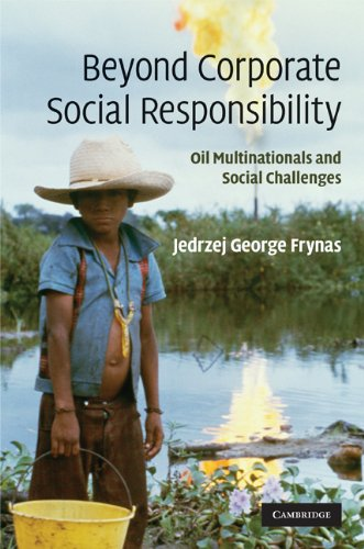 9780521868440: Beyond Corporate Social Responsibility: Oil Multinationals and Social Challenges