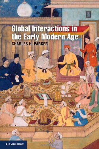 9780521868662: Global Interactions in the Early Modern Age, 1400-1800