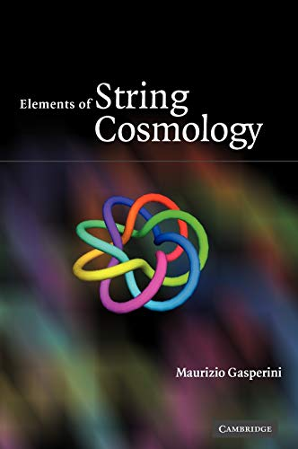 9780521868754: Elements of String Cosmology