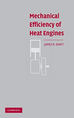 9780521868808: Mechanical Efficiency of Heat Engines