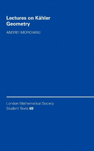 9780521868914: Lectures on Kähler Geometry (London Mathematical Society Student Texts)