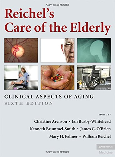 9780521869294: Reichel's Care of the Elderly: Clinical Aspects of Aging