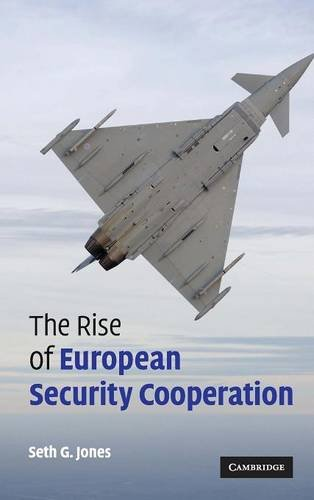9780521869744: The Rise of European Security Cooperation