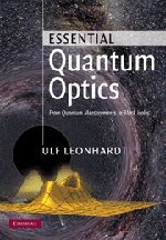 9780521869782: Essential Quantum Optics: From Quantum Measurements to Black Holes