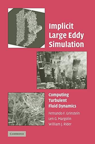 9780521869829: Implicit Large Eddy Simulation: Computing Turbulent Fluid Dynamics