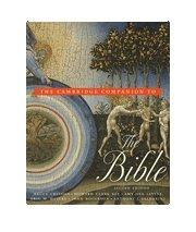 The Cambridge Companion to the Bible: Bruce Chilton, Howard Clark Kee, Eric M. Meyers, John ...