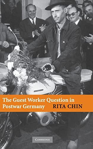 9780521870009: The Guest Worker Question in Postwar Germany