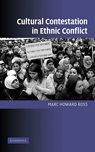 9780521870139: Cultural Contestation in Ethnic Conflict (Cambridge Studies in Comparative Politics)