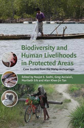 Biodiversity and Human Livelihoods in Protected Areas: Alan Khee-jin Tan