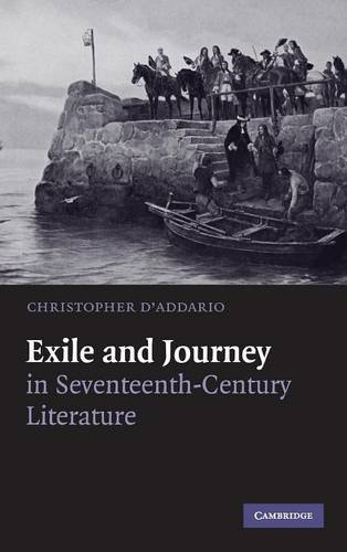 9780521870290: Exile and Journey in Seventeenth-Century Literature