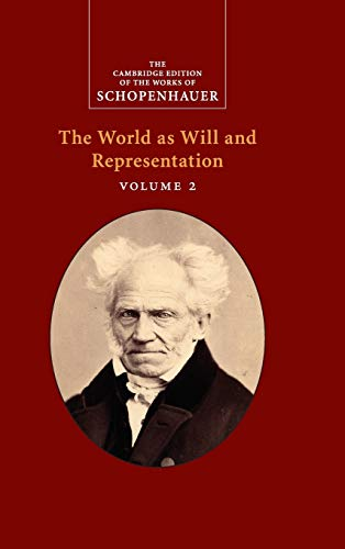 9780521870344: Schopenhauer: The World as Will and Representation: Volume 2 (The Cambridge Edition of the Works of Schopenhauer)
