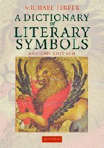 9780521870429: A Dictionary of Literary Symbols
