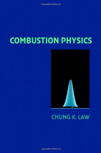 9780521870528: Combustion Physics