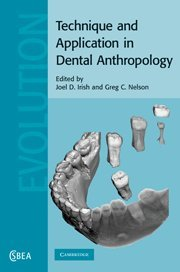 9780521870610: Technique and Application in Dental Anthropology (Cambridge Studies in Biological and Evolutionary Anthropology)