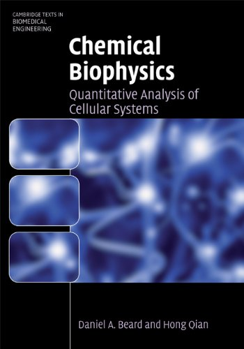 9780521870702: Chemical Biophysics: Quantitative Analysis of Cellular Systems