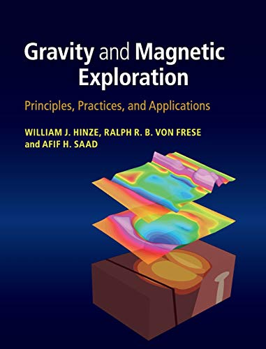 9780521871013: Gravity and Magnetic Exploration: Principles, Practices, and Applications
