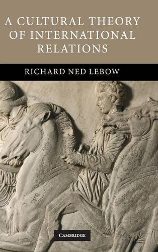9780521871365: A Cultural Theory of International Relations Hardback