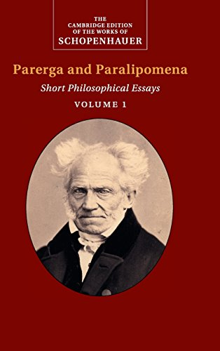 9780521871389: Schopenhauer: Parerga and Paralipomena: Volume 1: Short Philosophical Essays (The Cambridge Edition of the Works of Schopenhauer)