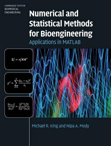 9780521871587: Numerical and Statistical Methods for Bioengineering: Applications in MATLAB (Cambridge Texts in Biomedical Engineering)