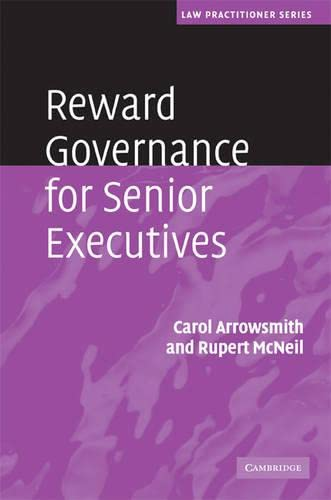 Reward governance for senior executives.: Arrowsmith, Carol & Rupert McNeil (eds.)